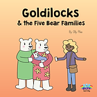 Goldilocks and the Five Bear Families.png