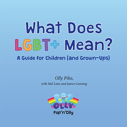 What Does LGBT+ Mean? (SEPTEMBER 2021)