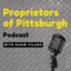 Proprietors of Pittsburgh_Podcast Cover