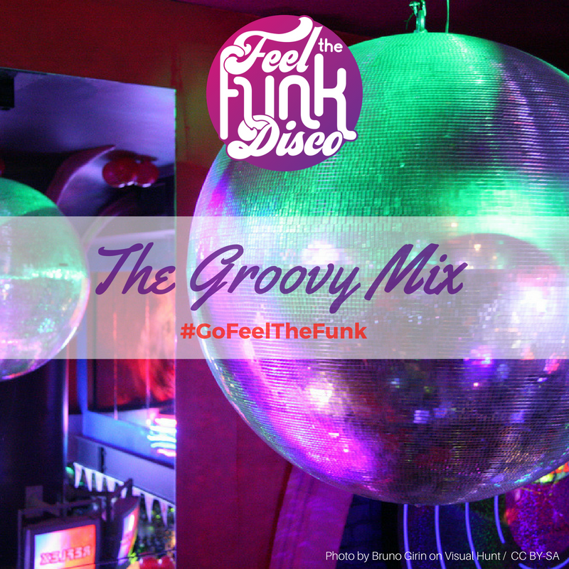 The Groovy Mix by Feel The Funk Disco