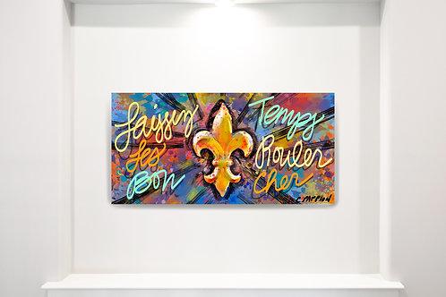 Laissez Les Bon Temps Rouler Sign 12 x 24 inches