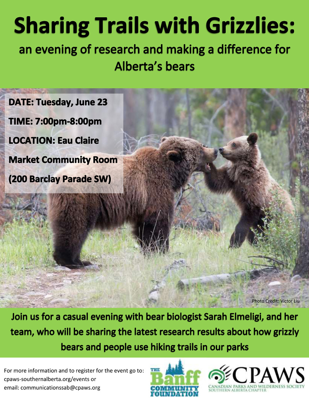 Sharing Trails with Grizzlies Poster June 23 2015