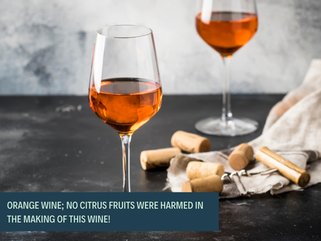 Orange Wine – Are you Sitting Comfortably?