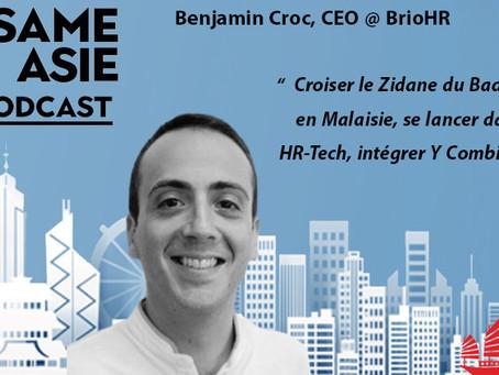 #32 Malaisie: Benjamin Croc [BrioHR] Une HR-Tech à Kuala qui intègre Y Combinator