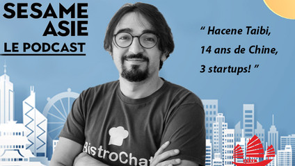 #1 Hacene Taibi [CEO Bistrochat] 14 ans de Chine et 3 startups!