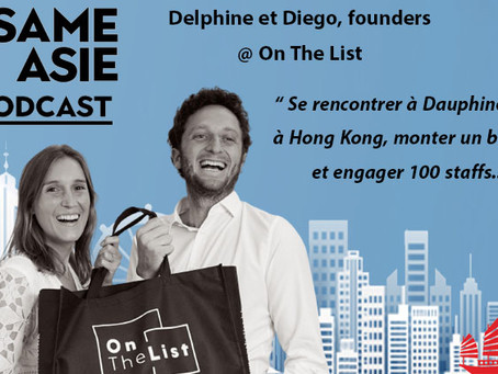 #20 Hong Kong: Diego et Delphine [On The List] Flash Sales, Retail, Couple Entrepreneur
