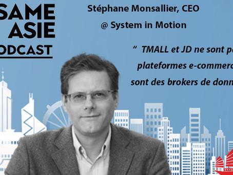 #23 Shanghai: Stephane Monsallier [System in Motion] TMALL et JD ne sont pas des plateformes e-comme