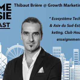 #42 Singapour: Thibaut Brière [Growth Marketing Studio] Ecosystème Tech de Singapour