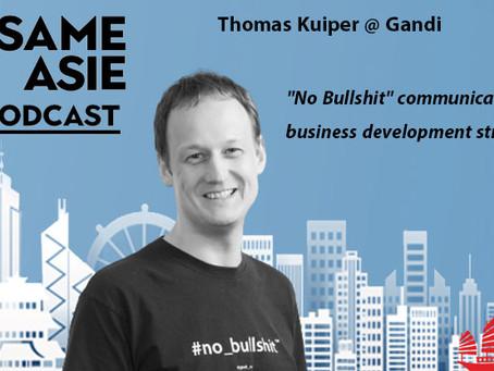 """#50 Taiwan: Thomas Kuiper [Gandi] """"No Bullshit"""" communication & business development strategy"""