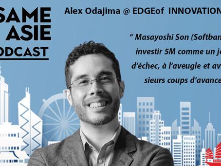 #41 Tokyo: Taisuke Alex. Odajima [EDGEof INNOVATION] Marché japonais, startups, interculturel