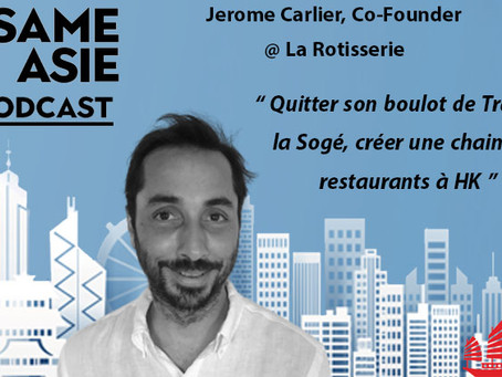 #15 HK: Trader, Restauration, 🍗 - Jerome Carlier [Co-founder @ La Rotisserie]