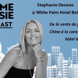 #63 Indonésie: Stephanie Desmas [White Palm Hotel Bali] De la vente de jets privés à un hôtel à Bali