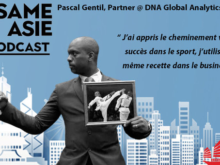 #25 Beijing: Pascal Gentil [DNA Global Analytics] Taekwondo, Reconversion, Tech