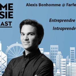 #62 Shanghai: Alexis Bonhomme [Farfetch] Entreprendre - Revendre - Intraprendre en Chine