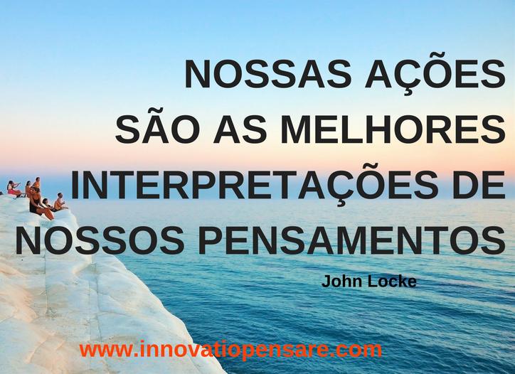 Frase de John Locke-Criação Innovatio Pensare