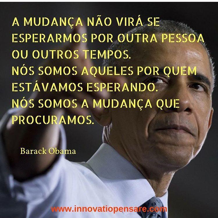 Frase de Barack Obama-Criação Innovatio Pensare