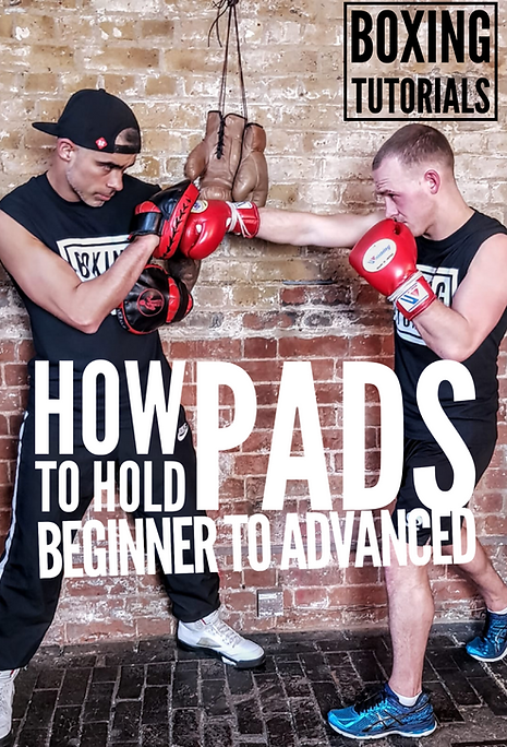 HOW TO HOLD PADS - BEGINNER TO ADVANCED