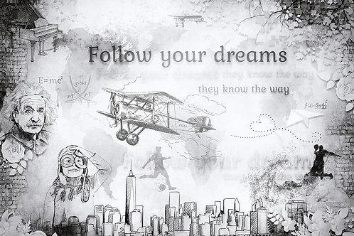 Дизайнерские фотообои - Follow your dreams 2