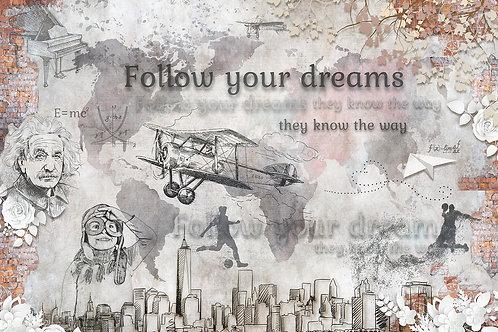 Дизайнерские фотообои - Follow your dreams