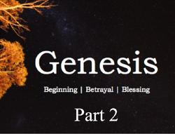 Genesis Series - Part 2