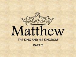 Matthew Series - Part 2
