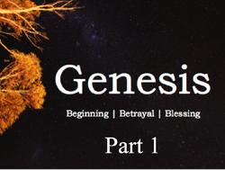 Genesis Series - Part 1