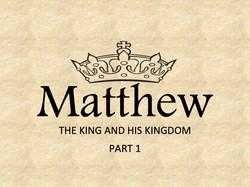 Matthew Series - Part 1