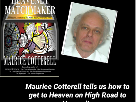 The Heavenly Matchmaker Maurice Cotterell Visit the High Road