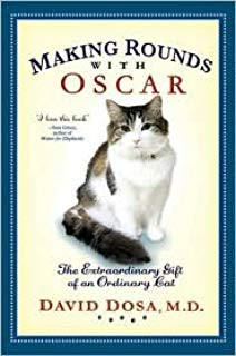 Making rounds with Oscar the extraordinary Cat
