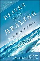 Heaven is for Healing .jpg