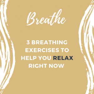 3 Breathing Exercises to Help You Relax Right Now