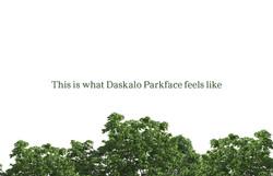 Daskalo Parkface feels like