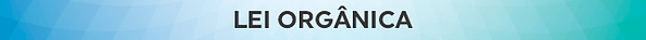 LEI ORGANICA