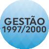 GESTÃO 1997_2000