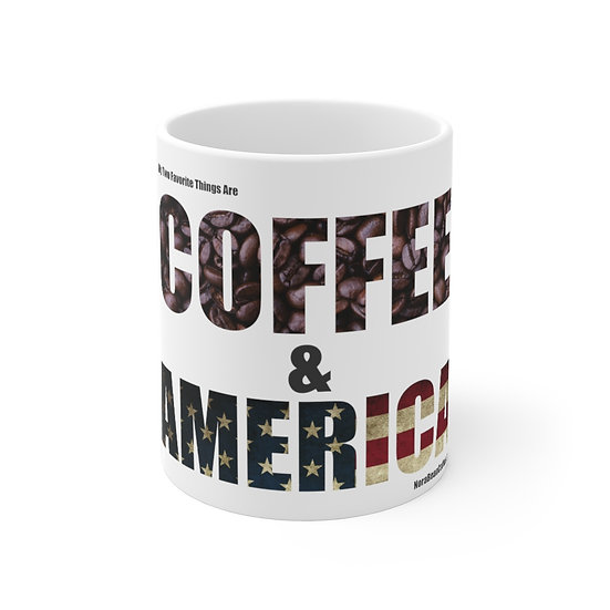 My Two Favorite Things 11oz Mug - Made and Printed in the USA