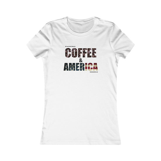 My Two Favorite Things Are... - Women's Favorite Tee