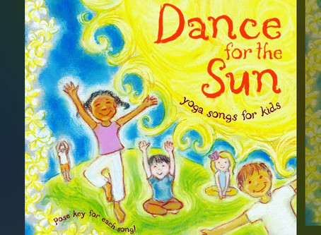 Kids Yoga Tools #3 : Music ~> Kira Willey, Dance For The Sun