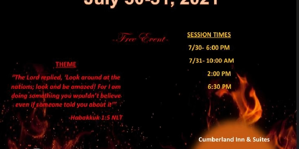 Fire and Glory East coast Deliverance Conference