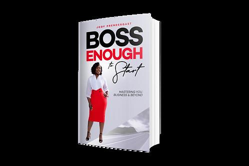 Boss Enough To Start