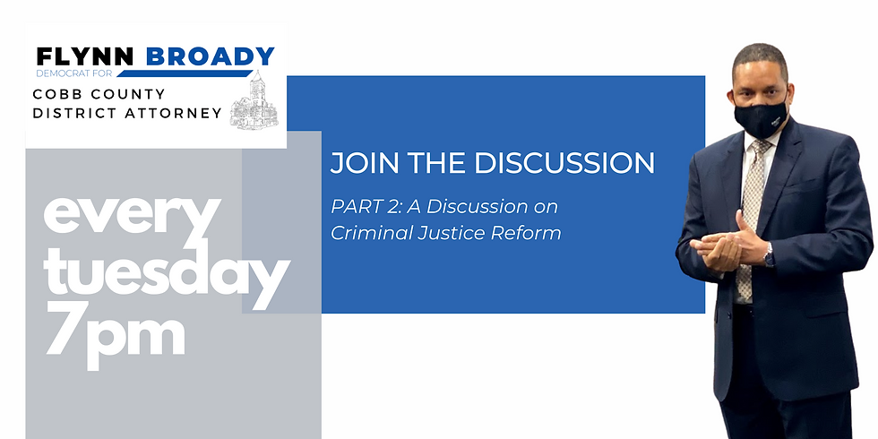 Join the Discussion Part 2: A Discussion on Criminal Justice Reform