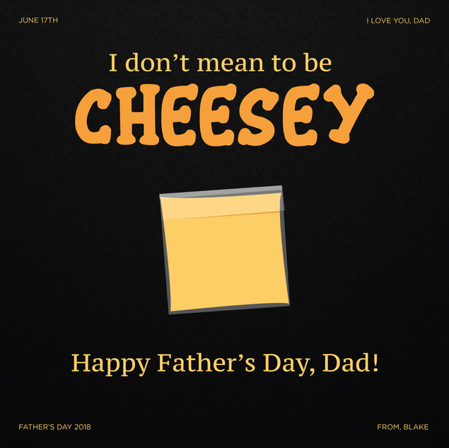 Happy Father's Day, Dad!