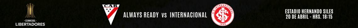 ALWAYS READY vs INTERNACIONAL