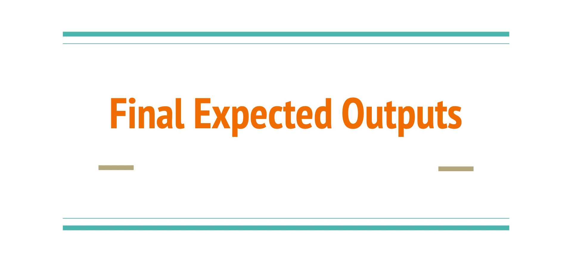 Final Expected Outputs