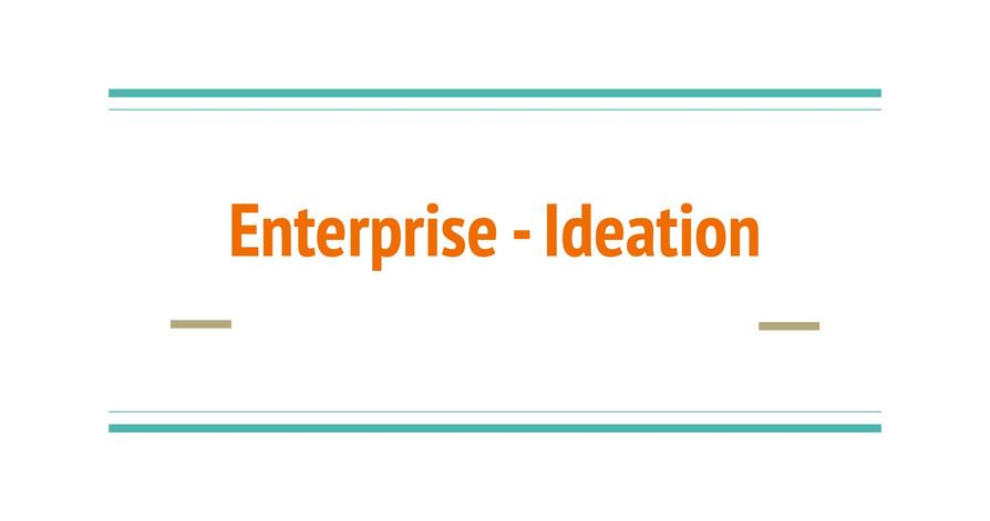 Enterprise - Ideation