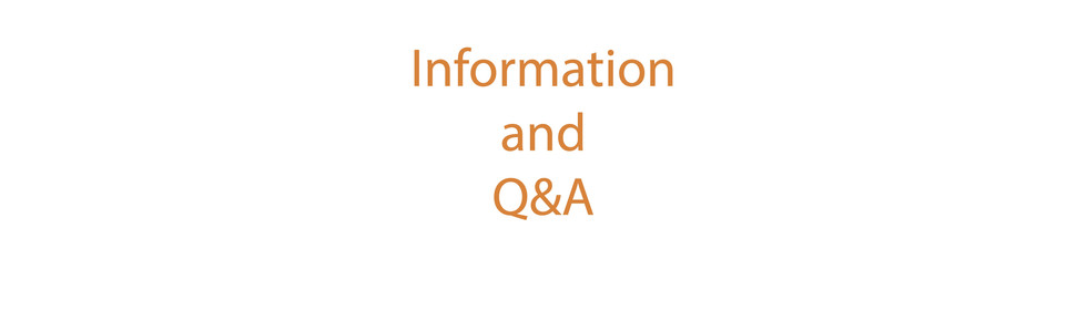 Information and Q&A