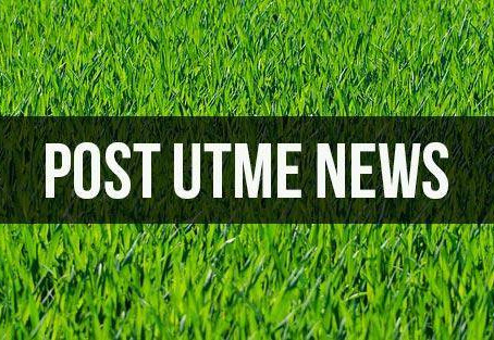 Post UTME: List of Universities Whose Forms are Out 2020/2021