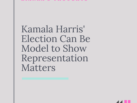 Kamala Harris' Election Can Be Model to Show Representation Matters