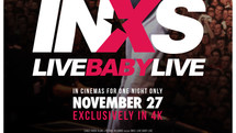 Live Baby Live: INXS' classic Wembley concert movie restored and to return to cinemas