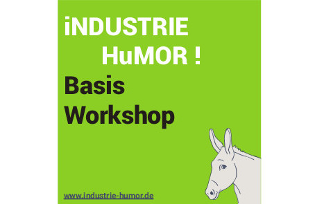 "Basis Workshop ""Industrie-Humor"""