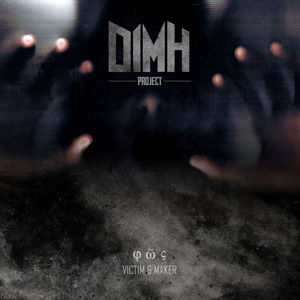 Dimh Project - Victim & Maker